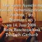 """Die """"70er Feier"""" von Andrea und Didi 14.06.2008"""